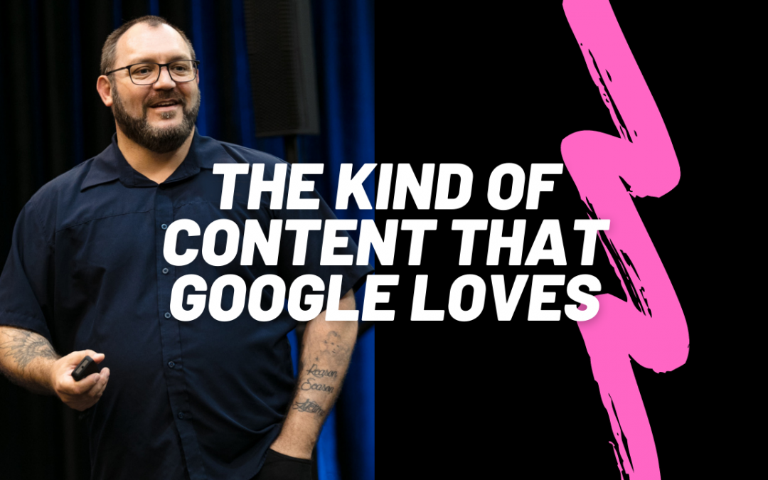 What kinds of content work best for ranking on Google
