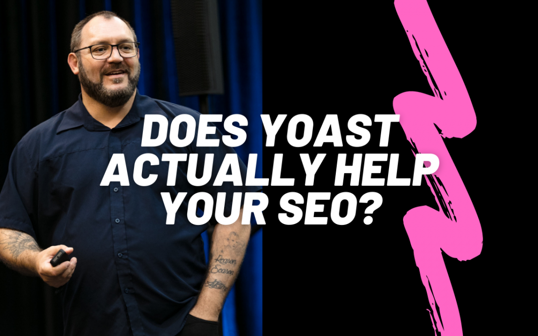 Does Yoast actually do anything?