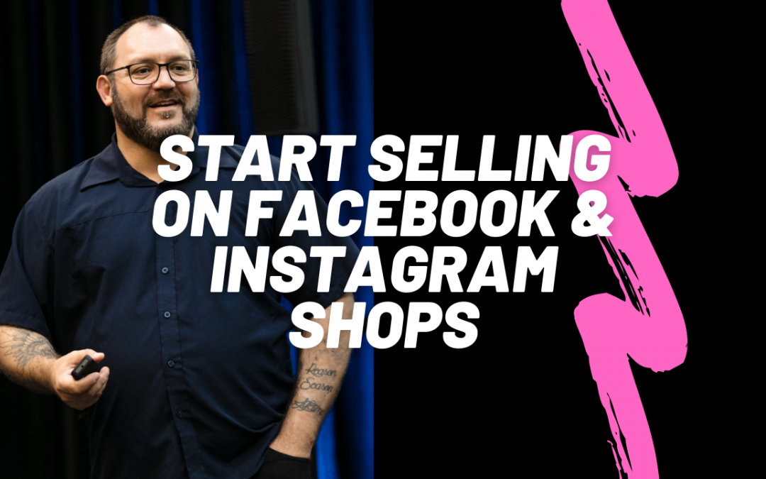 What you should know before you start selling on Facebook & Instagram