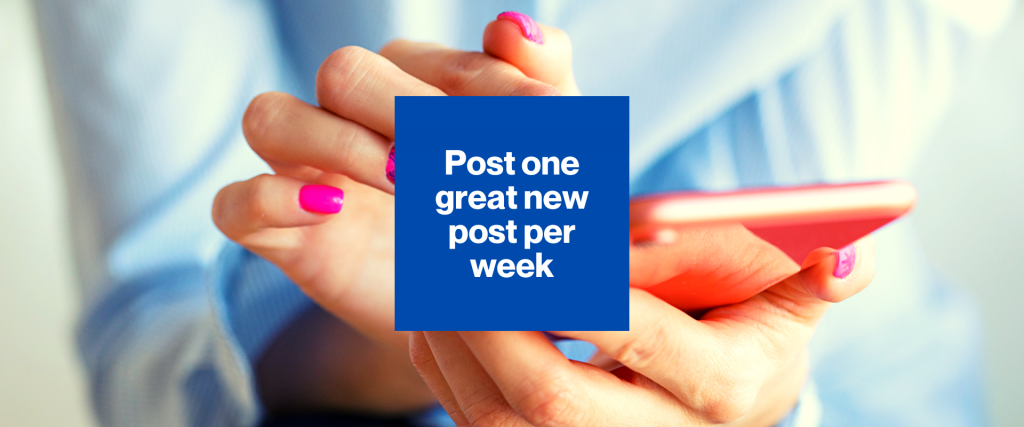 Post on great new post per week